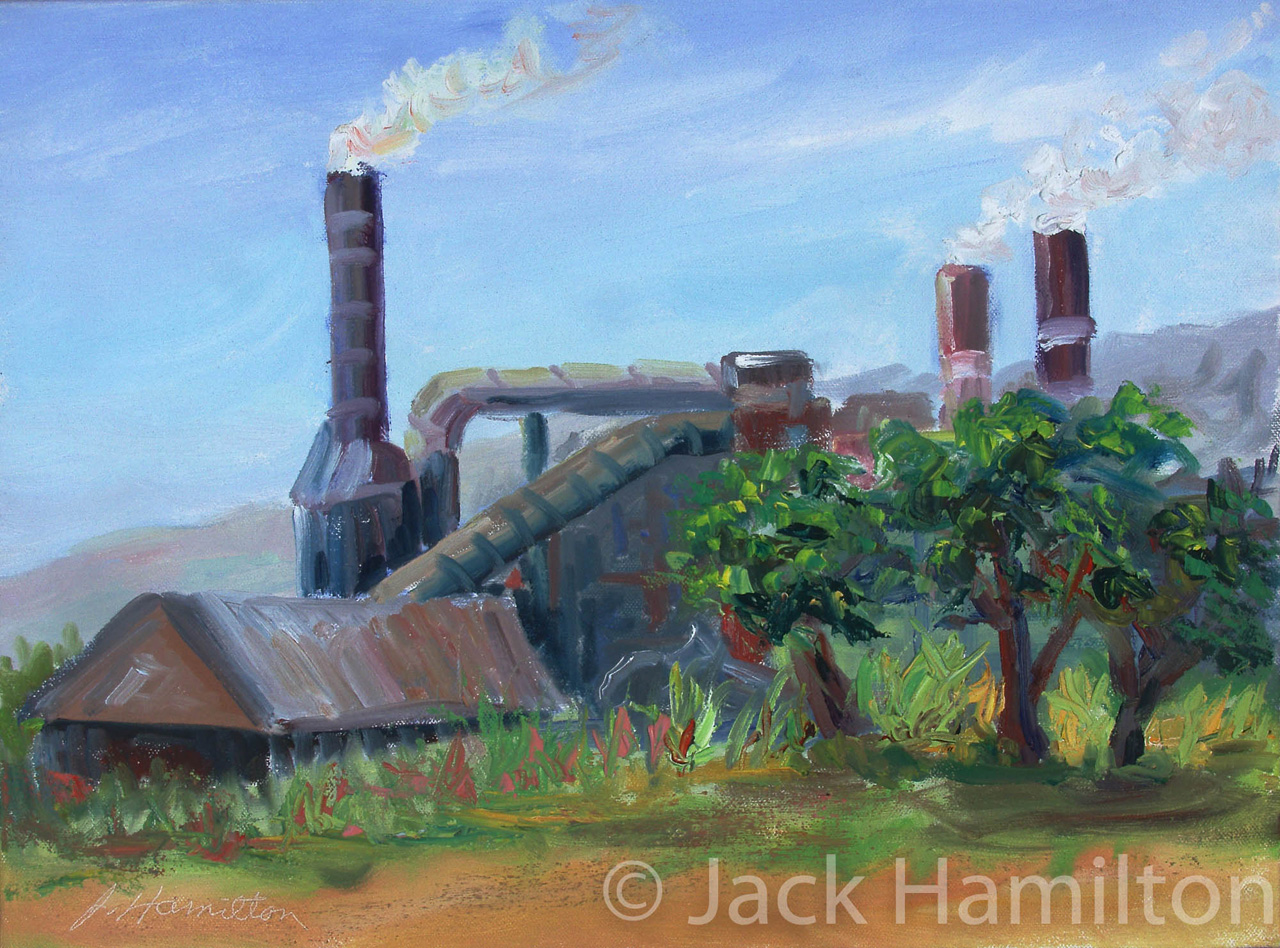 At Pu'unene Sugar Mill by Jack Hamilton oil on canvas