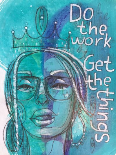 """Do The Work, Get The Things"" by Brad Huck - BMH28"