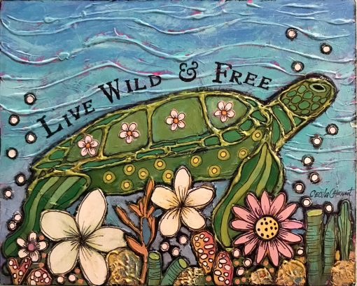 """""""Live Wild And Free"""" by Cecilia Chenault - CBSO151"""